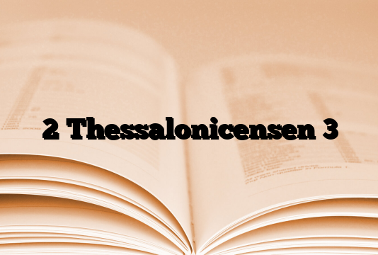 2 Thessalonicensen 3